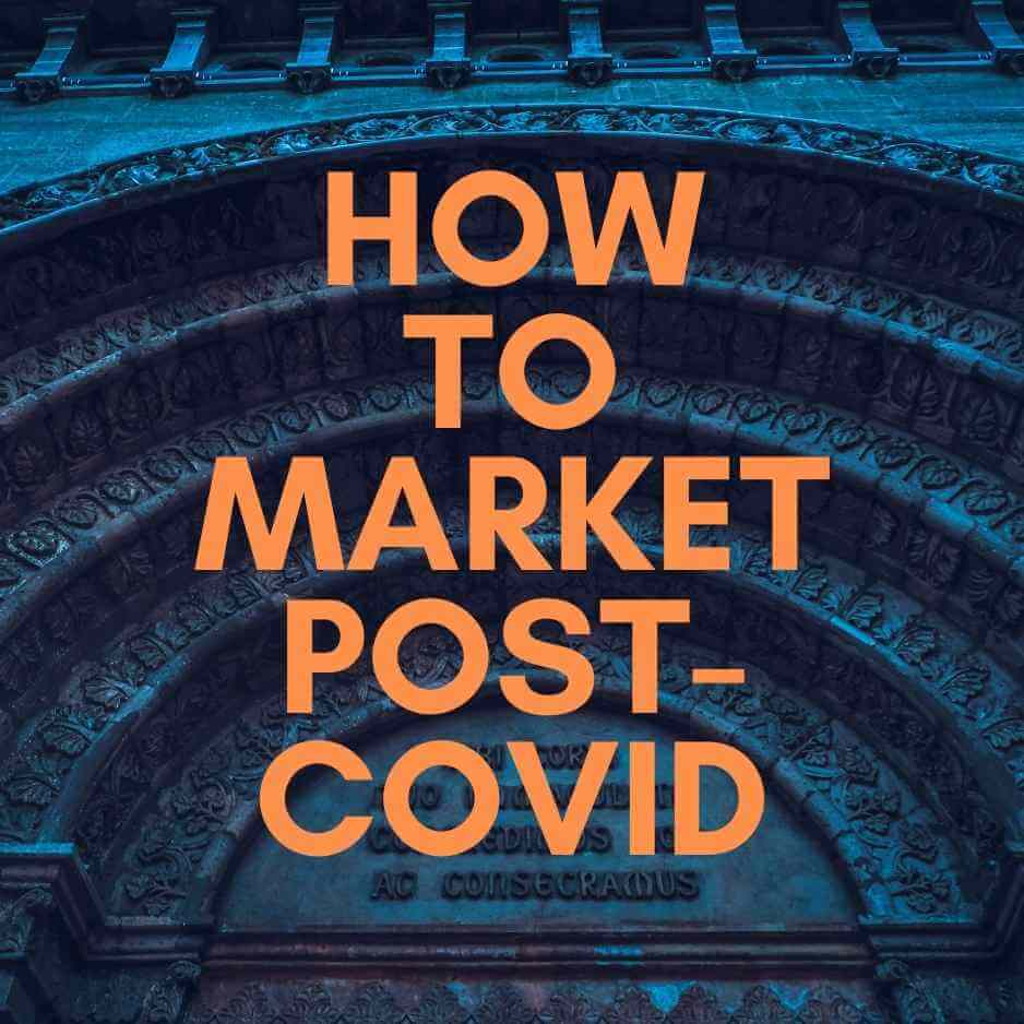 How to market post COVID